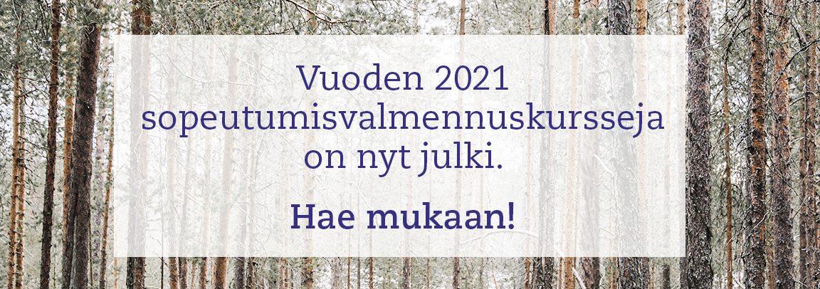 Hae mukaan vuoden 2021 sopeutumisvalmennuksen kursseille.